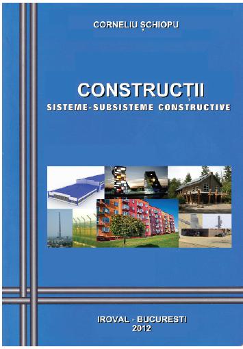 CONSTRUCȚII. SISTEME ȘI SUBSISTEME CONSTRUCTIVE