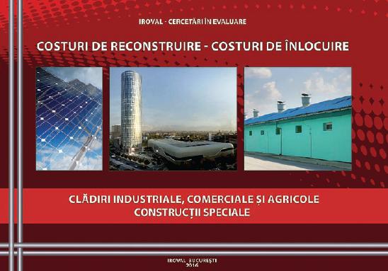 COSTURI DE RECONSTRUIRE - COSTURI DE ÎNLOCUIRE. CLĂDIRI INDUSTRIALE, COMERCIALE ȘI AGRICOLE. CONSTRUCȚII SPECIALE
