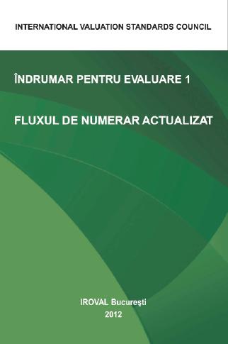 ÎNDRUMAR PENTRU EVALUARE 1. FLUXUL DE NUMERAR ACTUALIZAT