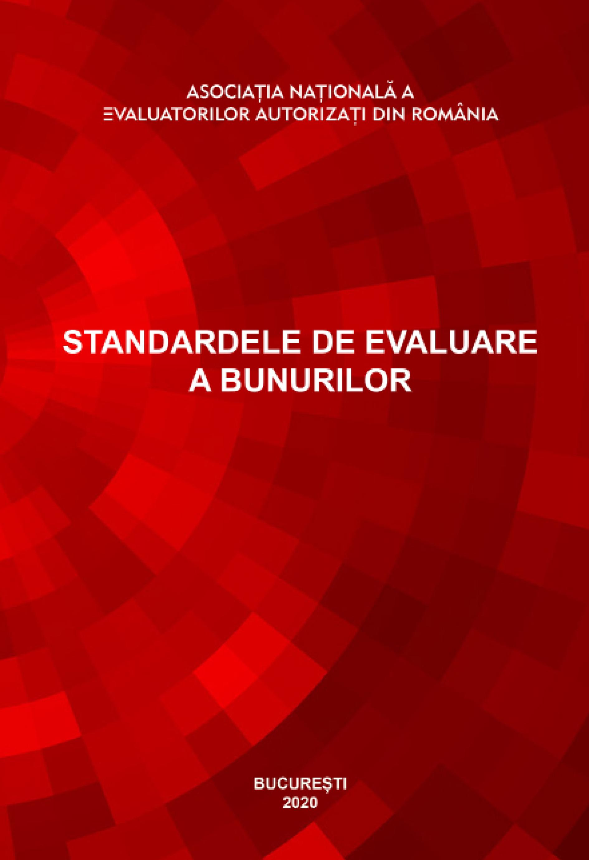 Standardele de evaluare a bunurilor - Ediția 2020