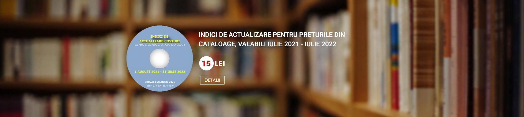 INDICI DE ACTUALIZARE COSTURI DE RECONSTRUIRE - COSTURI DE ÎNLOCUIRE